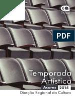 Temporada Artística dos Açores 2015 - DRaC