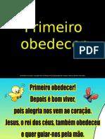 03_Primeiro obedecer