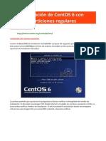 002 - Instalación de CentOS 6 Con Particiones Regulares