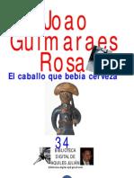 EL CABALLO QUE BEBÍA CERVEZA, POR JOAO GUIMARAES ROSA