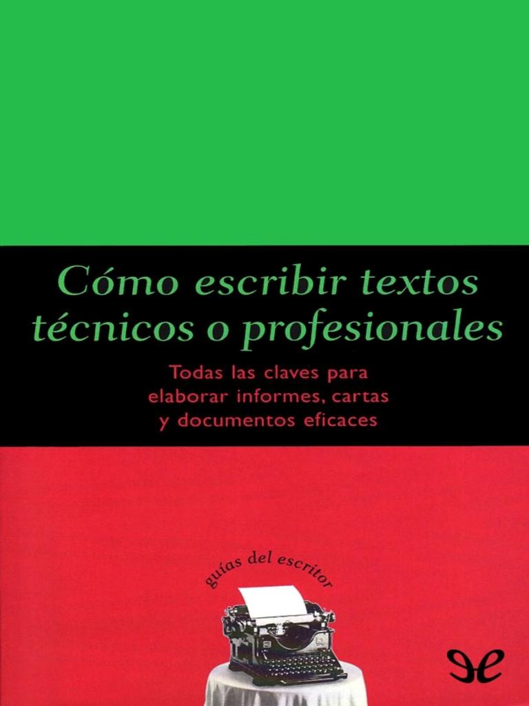 Guias Del Escritor 15] Dintel, Felipe - Como Escribir Textos ...