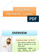 THE HIGH RISK PRENATAL CLIENT