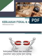 KEBIJAKAN FISKAL & MONETER