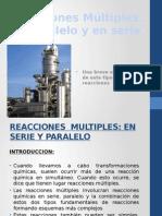 Reacciones Múltiples (en serie, paralela y compleja)