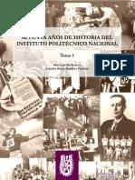 Historia del Instituto Politecnico Nacional (Tomo I)