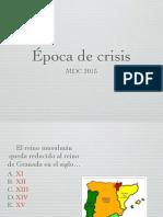 Época de Crisis