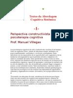 VILLEGAS Perspectiva Cognitiva en Las Terapias Constructivistas