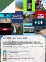Proposta 1001 Lugares 2013