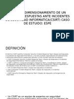 DISEÑO Y DIMENSIONAMIENTO DE UN EQUIPO DE RESPUESTAS