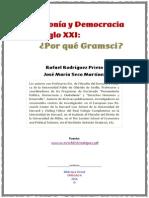 Hegemonia y Democracia en El Siglo Xxi Por Que Gramsci