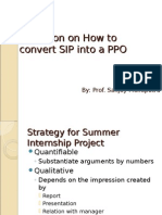 Summer Training How to Convert SIP to PPO