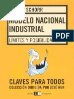 Schorr - Modelo Nacional Industrial (Claves Para Todos)
