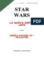 110 Star Wars - La Nueva Orden Jedi 03 - Marea Oscura II - Desastre