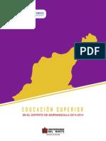 La Educación Superior en El Distrito de Barranquilla 2013-2014