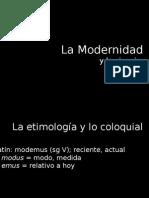 La Modernidad y El Método Científico