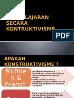 Pembelajaran Secara Kontruktivisme