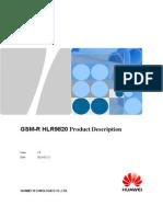 Railway Operational Communication Solution GSM-R HLR9820 Product Description1.0(20090512)