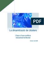 La dinamitzacio de clusters com a politica industrial territorial
