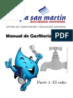 Manual de Gasfitería Básica - Parte 1 - El Caño