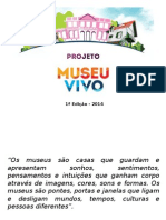 Apresentação Projeto Museu Vivo.pptx