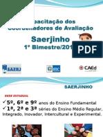 Treinamento Aplica+º+úo_SAERJINHO_Final