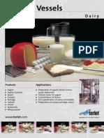 Tanks for milk processing