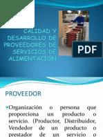 Calidad y Desarrollo de Proveedores de Servicios de Alimentación