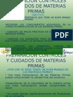 PREPARACION CONTROLES Y CUIDADOS DE MATERIAS PRIMAS.ppt