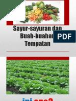 Sayur-sayuran Dan Buah-buahan Tempatan