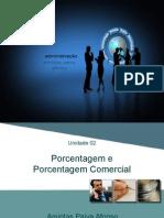 Aula 2 - Porcentagem e Porcentagem Comercial