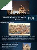Primer Renacimiento y Florecia