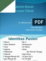 Bimbingan Dalam DEMAM TIFOID (Dr.fadiel,SpPD)