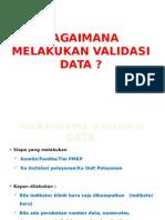 Bagaimana Melakukan Validasi Data