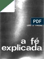 Pe Leo J. Trese - A Fé Explicada