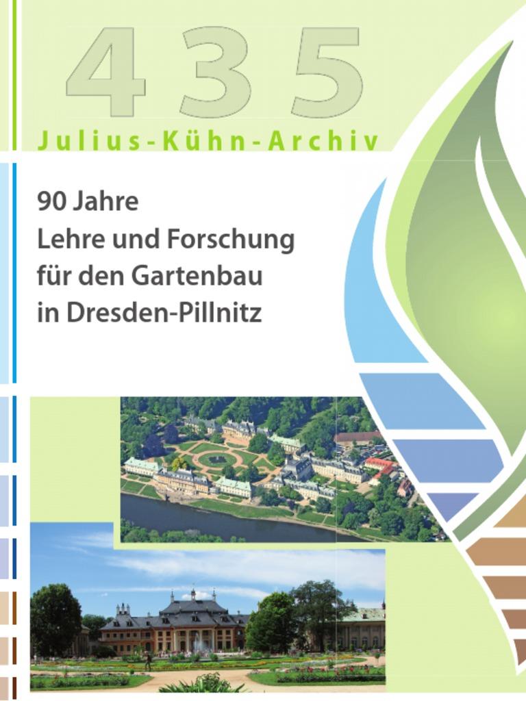 90 Jahre Lehre Und Forschung Für Den Gartenbau In Dresden Pillnitz