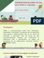 Paradigmas Emergentes Da Educação