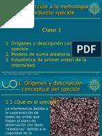 Introducción a La Metrología Mediante Speckle - Clase1