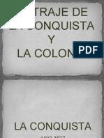 El Traje de La Conquista y La Colonia.pptx