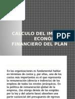 Calculo Del Impacto Económico y Financiero Del Plan