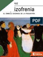 Esquizofrenia - Thomas Szasz.pdf