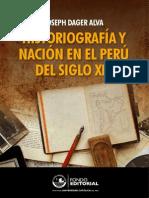 Historiografía y Nación en El Perú Del Siglo XIX - Dager, Joseph