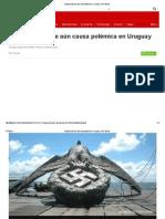 El Águila Nazi Que Aún Causa Polémica en Uruguay - BBC Mundo