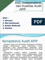 Presentasi Kompetensi, Independensi, Motivasi Dan Kualitas Audit KELOMPOK