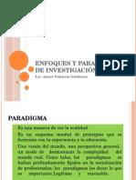 Enfoques y Paradigmas de Investigación