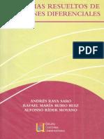 Problemas Resueltos de Ecuaciones Diferenciales - Andrés Raya Saro, Et. Al.