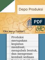 Produksi, IRJ, TU