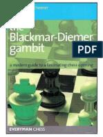 (Everyman Chess) Christoph Scheerer-The Blackmar-Deimer Gambit_ a Modern Guide to a Fascinating Chess Opening-Everyman Chess (2011)