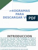 Programas Para Descarga de Videos