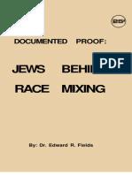 Fields Edward Reed - Jews behind race mixing.pdf