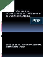 Convención Para La Salvaguardia Del Patrimonio Cultural Inmaterial